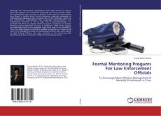 Bookcover of Formal Mentoring Progams For Law Enforcement Officials