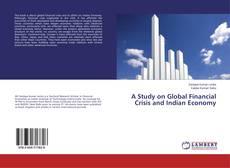 Capa do livro de A Study on Global Financial Crisis and Indian Economy