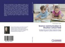 Copertina di Science communication in Brazilian school field