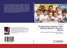 Bookcover of Kindergarten Teachers' Self-efficacy Beliefs in Kumasi, Ghana