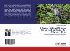 Buchcover von A Review of Global Riparian Bio-network as Habitat for Migratory Birds