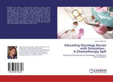 Couverture de Educating Oncology Nurses with Simulation: A Chemotherapy Spill
