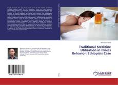 Borítókép a  Traditional Medicine Utilization in Illness Behavior: Ethiopia's Case - hoz