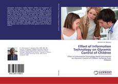 Portada del libro de Effect of Information Technology on Glycemic Control of Children