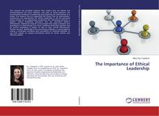 Bookcover of The Importance of Ethical Leadership