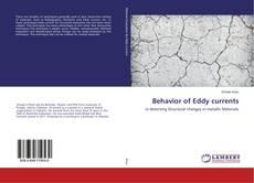Borítókép a  Behavior of Eddy currents - hoz