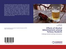 Portada del libro de Effects of Alcohol Advertisement among Tertiary Students