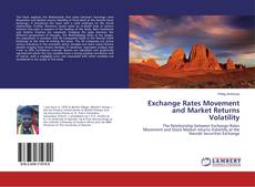 Bookcover of Exchange Rates Movement and Market Returns Volatility