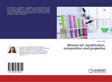 Couverture de Mineral oil: classification, composition and properties