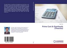 Bookcover of Prime Cost & Overheads (Theories)