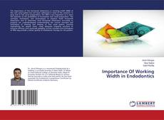 Bookcover of Importance Of Working Width in Endodontics