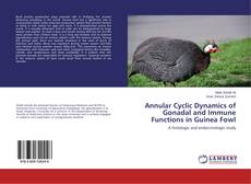 Capa do livro de Annular Cyclic Dynamics of Gonadal and Immune Functions in Guinea Fowl