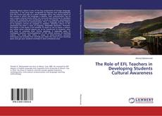 Bookcover of The Role of EFL Teachers in Developing Students Cultural Awareness
