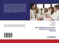 Bookcover of Best Experience of Lesson Study for Teachers in Subang