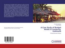 Обложка A Case Study of Budget Hotels in Lampung, Indonesia