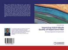 Buchcover von Improving Initial Filtrate Quality of Rapid Sand Filter