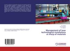 Couverture de Management of laser technological installations at sharp of materials