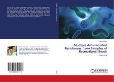 Couverture de Multiple Antimicrobial Resistances from Samples of Recreational Beach
