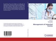 Management of Impacted Canine的封面