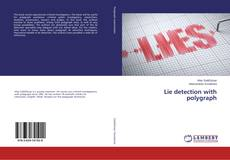 Bookcover of Lie detection with polygraph