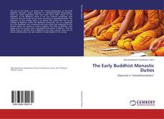 Copertina di The Early Buddhist Monastic Duties