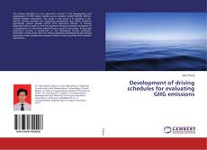 Development of driving schedules for evaluating GHG emissions kitap kapağı