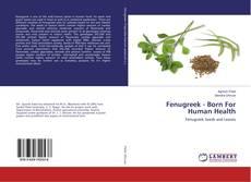 Bookcover of Fenugreek - Born For Human Health
