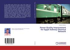 Power Quality Improvement for Egypt Subway Electrical Network的封面