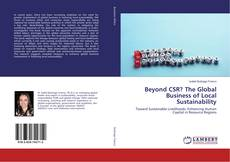 Bookcover of Beyond CSR? The Global Business of Local Sustainability