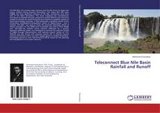 Bookcover of Teleconnect Blue Nile Basin Rainfall and Runoff