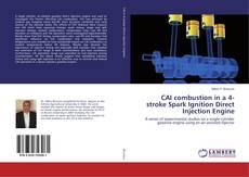 Borítókép a  CAI combustion in a 4-stroke Spark Ignition Direct Injection Engine - hoz