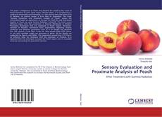 Bookcover of Sensory Evaluation and Proximate Analysis of Peach