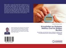 Buchcover von Knowledge on Diabetes Mellitus and Its Hidden Burden