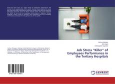 "Copertina di Job Stress ""Killer"" of Employees Performance in the Tertiary Hospitals"