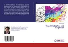Bookcover of Visual Metaphor and Cognition
