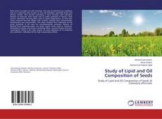 Portada del libro de Study of Lipid and Oil Composition of Seeds