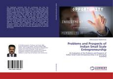 Bookcover of Problems and Prospects of Indian Small Scale Entrepreneurship