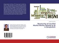 Portada del libro de Biosecurity of Live Bird Market Worker Related to AI in Bangladesh