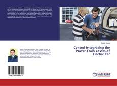 Bookcover of Control Integrating the Power Train Losses of Electric Car