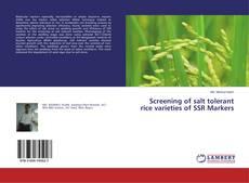 Screening of salt tolerant rice varieties of SSR Markers kitap kapağı