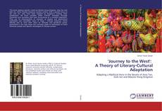 Bookcover of 'Journey to the West': A Theory of Literary-Cultural Adaptation