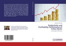 Borítókép a  Productivity and Profitability Performance of Indian Banks - hoz