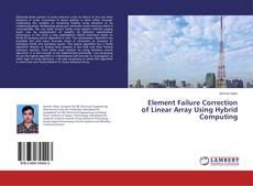 Buchcover von Element Failure Correction of Linear Array Using Hybrid Computing