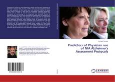 Couverture de Predictors of Physician use of NIA Alzheimer's Assessment Protocols