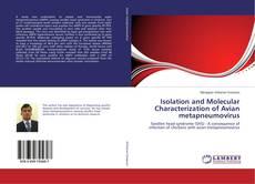 Isolation and Molecular Characterization of Avian metapneumovirus的封面