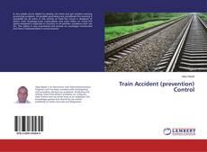 Bookcover of Train Accident (prevention) Control