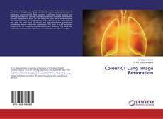 Capa do livro de Colour CT Lung Image Restoration