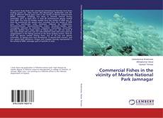 Bookcover of Commercial Fishes in the vicinity of Marine National Park Jamnagar
