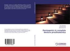 Bookcover of Dentogenics in complete denture prosthodontics
