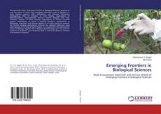 Bookcover of Emerging Frontiers in Biological Sciences